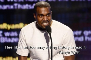 Kanye west quotes sayings deep meaningful about yourself
