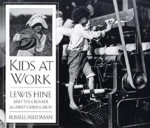 "Start by marking ""Kids at Work: Lewis Hine and the Crusade Against ..."