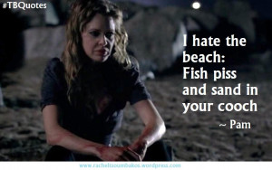 True Blood Quotes S06E01 3 ~Pam