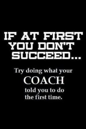 funny motivational coach quotes funny motivational coach quotes funny ...