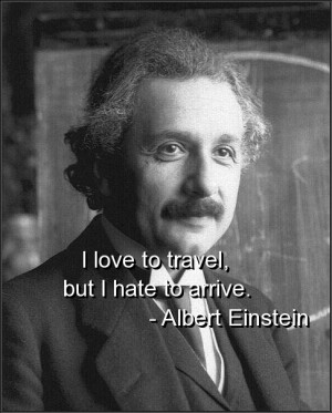 Albert Einstein Funny Life and Travel Quotes