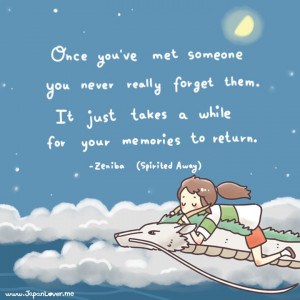 Spirited Away Quote On Meeting New People & The Memories Of Them