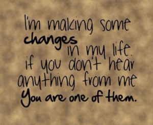 Savvy Quotes: I'm Making Some Changes in My Life…