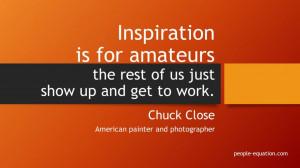Chuck Close Quote Inspiration