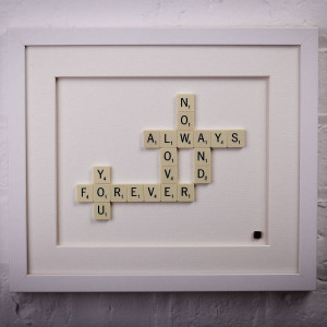 original_love-you-now-always-and-forever-scrabble-art.jpg