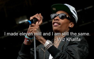 Wiz khalifa, quotes, sayings, rapper, short, deep, witty