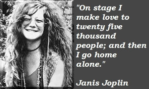 ... Quotes, Quotes Yesterday, Music Musicians, Janis Joplin Quotes 2 Jpg