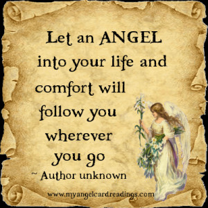 Let an Angel into your life, and comfort will follow you wherever you ...