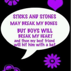 Sticks And Stones Quotes Sticks and stones may break my
