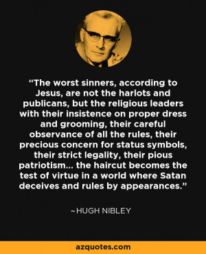 The worst sinners, according to Jesus, are not the harlots and ...