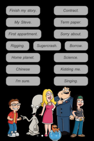 Your favourite quotes from the American dad animation hit serie now on ...
