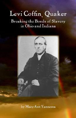 "Start by marking ""Levi Coffin: Quaker Breaking Bonds of Slavery in ..."