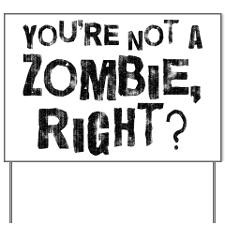 LOST Hurley Zombie Quote Yard Sign for