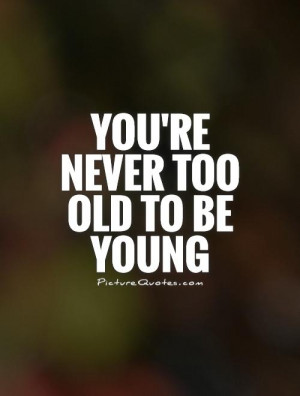 Quotes Enjoy Life Quotes Snow White Quotes Young Quotes Old Quotes ...