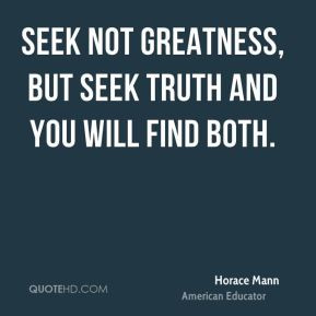 Seek the Truth Quotes