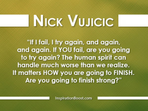 Nick Vujicic Great Motivational Quotes