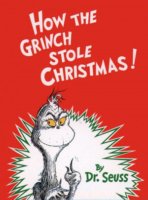 ... The Grinch Stole Christmas Book Quotes How the grinch stole christmas