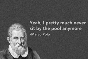 marco polo funny quotes