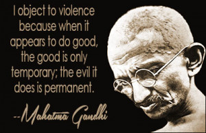 ... to do good, the good is only temporary; the evil it does is permanent