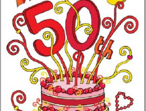 50th Birthday Wishes: 50th Birthday Quotes, Sayings, Greetings Cards
