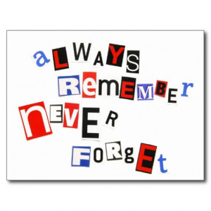 always remember, never forget postcard