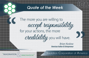 Quote of the Week ~ Brian Koslow ~ #Inspiration #Responsibility