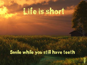 forums: [url=http://www.quotes99.com/smile-while-you-still-have-teeth ...