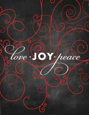 Love~ JOY~ Peace