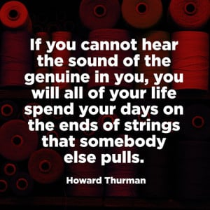 quotes-genuine-sounds-howard-thurman-480x480.jpg
