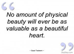 no amount of physical beauty will ever be saad tasleem