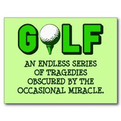 The definition of golf! More