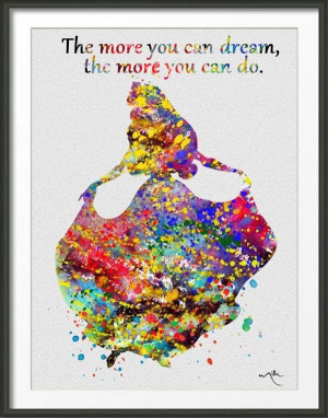 Dream More. The more you can dream, the more you can do. As the quote ...