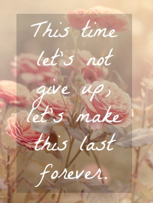 flower, forever, love, quote, quotes