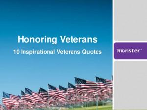 10 Inspirational Veterans Quotes