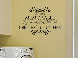 Laundry Room Wall Decals |Memorable Days Wall Quote