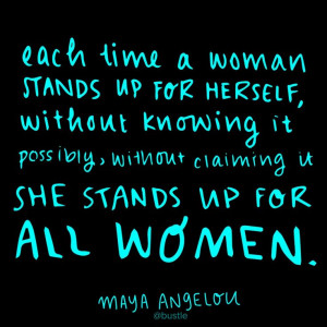 woman-stands-up-for-herself-maya-angelou-daily-quotes-sayings ...