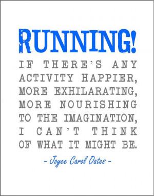 Joyce Carol Oates running quote typography print. by jenniferdare, $10 ...