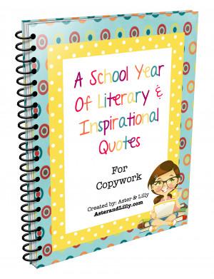... Copywork Printable: 180 School Days of Literary & Inspirational Quotes