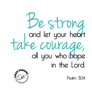 Bible Verses About Courage