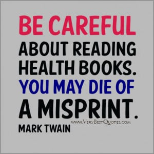 Funny Health quotes, Funny reading health books quotes, mark twain ...