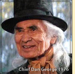 Chief Dan George was also a celebrated Hollywood actor nominated for ...