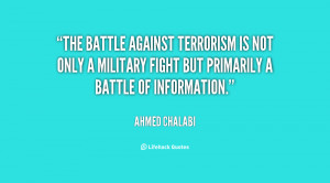 The battle against terrorism is not only a military fight but ...