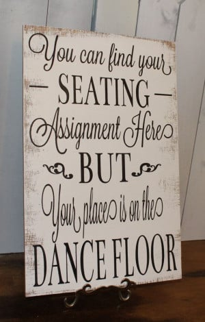 ... / Reception tables/Seating Plan/Seating Assignment Sign/Dance Floor