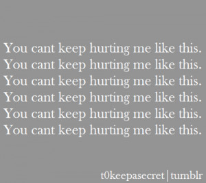 Please Stop Hurting Me Quotes