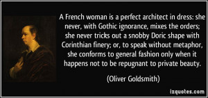 French woman is a perfect architect in dress: she never, with Gothic ...