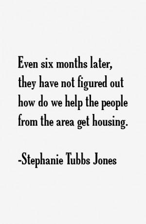 Stephanie Tubbs Jones Quotes & Sayings