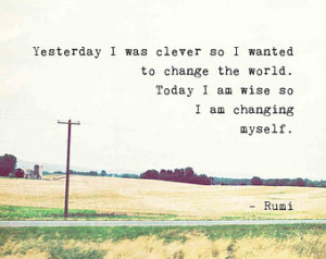 ... Life Quote, Rumi print, rural landscape photography, change