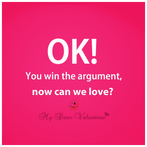 Love hurts quotes - Ok you win the argument