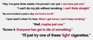 ... smoking. When you hear yourself thinking like this, wherever you are