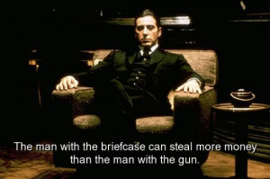 movie-the-godfather-quotes-sayings-man-briefcase-steal-more-money.jpg ...